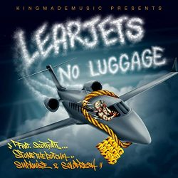LearJets No Luggage [Explicit]