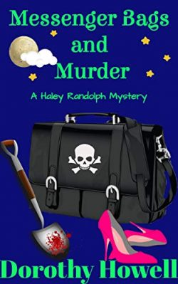 Messenger Bags and Murder (A Haley Randolph Mystery)