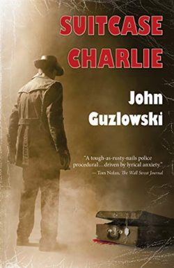 Suitcase Charlie: A Noir Crime Thriller (Hank & Marvin – Chicago Detectives Book 1)
