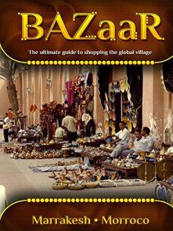 BAZaar – Marrakesh, Morroco